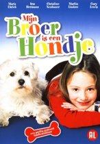 Mijn Broer Is Een Hondje (dvd)