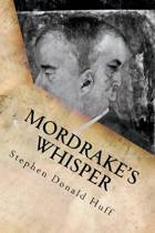 Mordrake's Whisper
