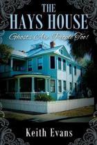 The Hays House