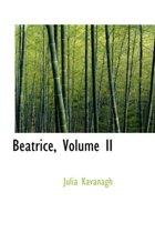 Beatrice, Volume II