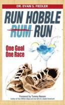 Run Hobble Rum Run
