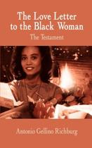 The Love Letter to the Black Woman