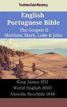 English Portuguese Bible - The Gospels II - Matthew, Mark, Luke & John