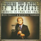 Honoring The Fathers Of  Bluegrass/1946-47