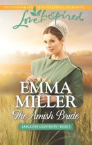 The Amish Bride (Mills & Boon Love Inspired) (Lancaster Courtships - Book 1)
