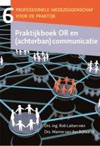 Praktijkboek OR en (achterban) communicatie
