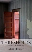 Thresholds and Other Poems