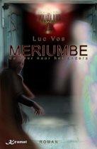 Meriumbe, De Deur Naar Het Anders
