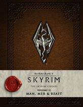 The Elder Scrolls: Skyrim - The Skyrim Library, Vol. II: Man, Mer, and Beast