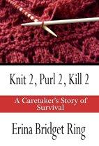 Knit 2, Purl 2, Kill 2