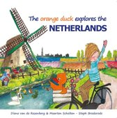 Orange Duck explores the Netherlands