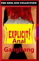 Anal Gangbang (The Anal Sex Collection)