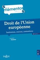 Droit de l'Union européenne. Institutions, sources, contentieux