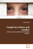 Caught by Culture and Conflict