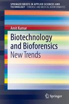 Biotechnology and Bioforensics