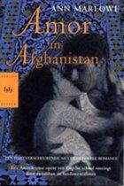 Amor In Afghanistan/ Ann Marlowe