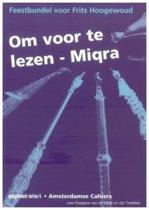 Om voor te lezen - Miqra. Feestbundel voor Frits Hoogewoud