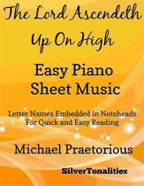 The Lord Ascendeth Up On High Easy Piano Sheet Music