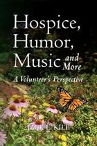 Hospice, Humor, Music and More