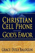 Omslag van 'Christian Cell Phone God's Favor'