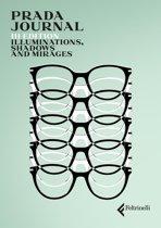23fc75abe07b Prada Journal. Illuminations