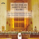 Music For An Abbeys Year 3