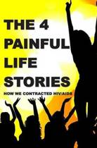 The 4 Painful Life Stories