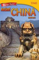 You are There! Ancient China 305 Bc