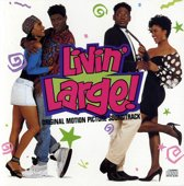 Livin' Large! Original Motion Picture Soundtrack