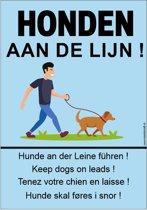 Bordje - Honden aan de lijn - honden aangelijnd
