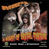 A Night Of Brutal Torture