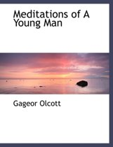 Meditations of a Young Man