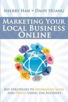 Marketing Your Local Business Online