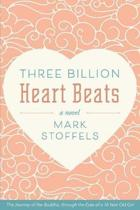 Three Billion Heart Beats