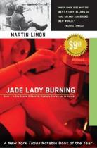 Jade Lady Burning