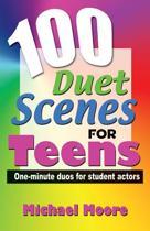 100 Duet Scenes for Teens