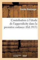 Contribution l' tude de l'Appendicite Dans La Premi re Enfance