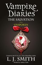 The Vampire Diaries: 12: Vampire Diaries The Salvation: Unspoken