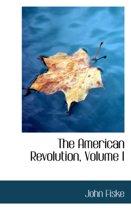 The American Revolution, Volume I