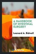 A Handbook of Intestinal Surgery