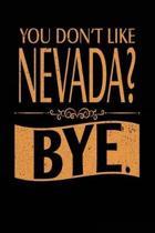 You Don't Like Nevada? Bye.