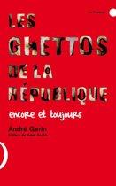 Les Ghettos de la République