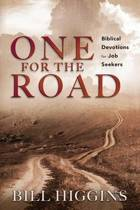One for the Road; Biblical Devotions for Job Seekers