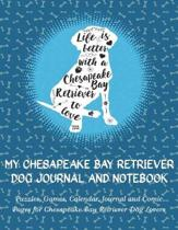 My Chesapeake Bay Retriever Journal and Notebook: Puzzles, Games, Calendar, Journal and Comic Pages for Chesapeake Bay Retriever Dog Lovers