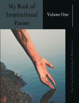 My Book of Inspirational Poems -Volume One-