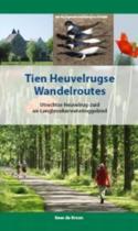Regio-Boek - Tien Heuvelrugse wandelroutes