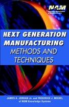 Next Generation Manufacturing