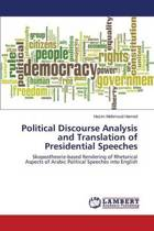 Political Discourse Analysis and Translation of Presidential Speeches