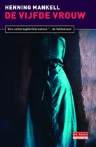 Inspecteur Wallander-reeks 6 - De vijfde vrouw