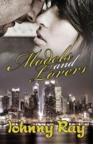 Models and Lovers - Paperback Edition